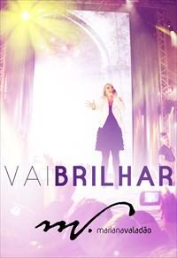 Mariana Valadão - Vai Brilhar