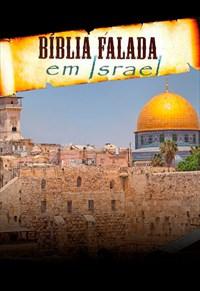 Bíblia Falada - Em Israel