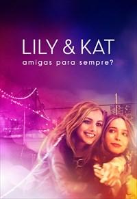 Lily e Kat - Amigas para Sempre?
