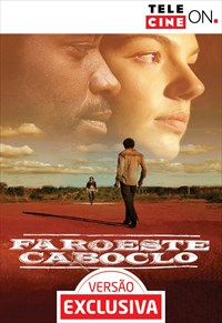 Faroeste Caboclo - Versão Exclusiva