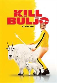 Kill Buljo - O Filme