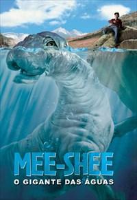 Mee-Shee - O Gigante das Águas