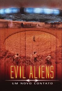 Evil Aliens - Um Novo Contato