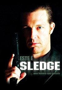 Esse é Sledge - Uma História Não Contada