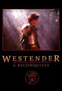 Westender - A Reconquista