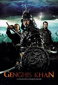 Genghis Khan - A Lenda de um Conquistador