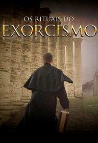 Os Rituais do Exorcismo