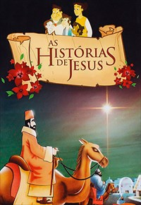As Histórias de Jesus