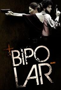 Bipolar - 1ª Temporada