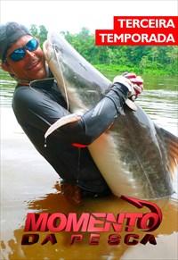Momento da Pesca - 3ª Temporada (Pesca)