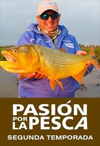 Passión Por La Pesca - 2ª Temporada (Pesca)