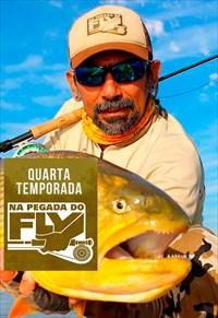 Na Pegada do Fly - 4ª Temporada (Pesca)