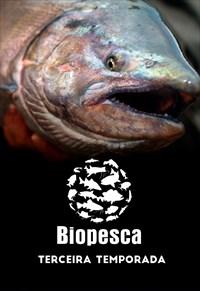 Biopesca - 3ª Temporada (Pesca)