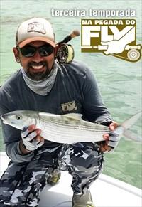 Na Pegada do Fly - 3ª Temporada (Pesca)