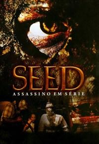 Seed - Assassino em Série