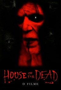 House of the Dead - O Filme