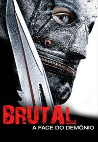 Brutal - A Face do Demônio