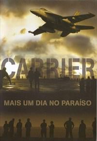 Carrier - Mais um Dia no Paraíso