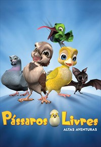 Pássaros Livres - Altas Aventuras