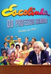 Escolinha do Professor Raimundo - Turma de 1992