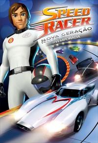 Speed Racer - Nova Geração - 1ª Temporada