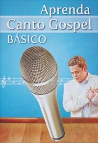 Aprenda Canto Gospel Básico
