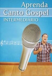 Aprenda Canto Gospel Intermediário