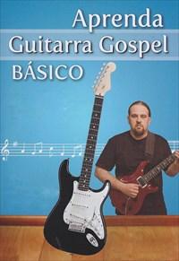 Aprenda Guitarra Gospel Básico