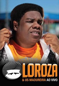 Loroza e US Madureira - Ao Vivo