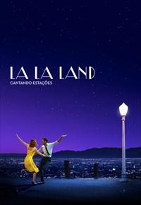 Pré-Locação: La La Land - Cantando Estações
