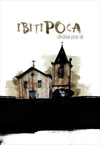 Ibitipoca - Droba pra Lá