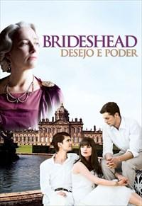 Brideshead - Desejo e Poder