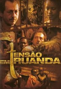filme tensao em ruanda