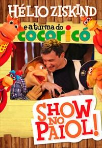Hélio Ziskind e a Turma do Cocoricó - Show no Paiol