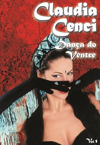Claudia Cenci - Dança do Ventre em 10 Passos Vol.1