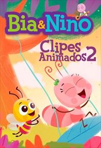 Bia e Nino (MPBaby) - Clipes Animados 2
