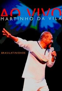 Martinho da Vila - Brasilatinidade - Ao Vivo