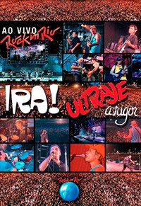 Ira! E Ultraje A Rigor - Rock In Rio