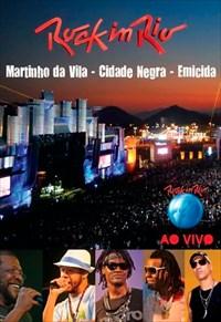 Martinho da Vila, Cidade Negra e Emicida - Ao Vivo Rock In Rio