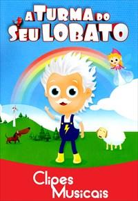 A Turma do Seu Lobato - Volume 1
