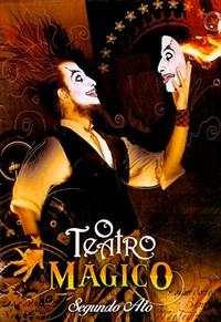 O Teatro Mágico - Segundo Ato