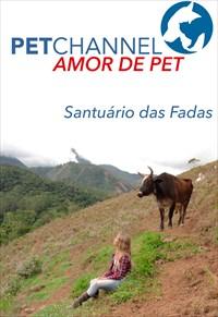 Amor de Pet- Santuário das Fadas