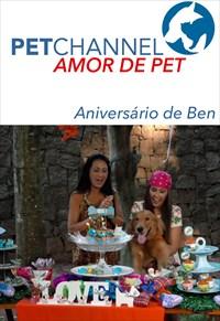 Amor de Pet- Aniversário do Ben