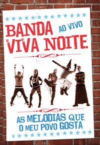 Banda Viva Noite - Ao Vivo - As Melodias Que o Meu Povo Gosta