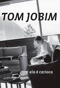 Tom Jobim - Ela é Carioca