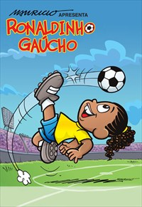 Ronaldinho Gaúcho - 1ª Temporada