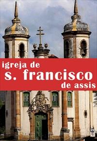 Arquiteturas - Igreja de São Francisco de Assis