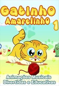 Gatinho Amarelinho - Volume 1
