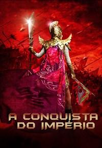 A Conquista do Império