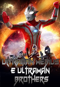 Ultraman Mebius e Ultraman Brothers